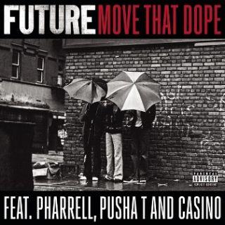 Move That Dope - Pharrell Williams, Pusha T, Future