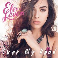 Over My Head - Elen Levon