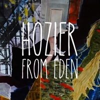 From Eden - Hozier