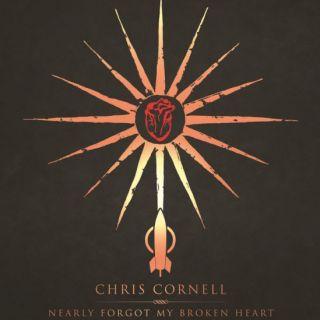 Nearly Forgot My Broken Heart - Chris Cornell