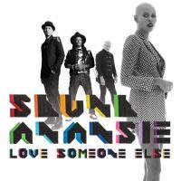 Love Someone Else - Skunk Anansie