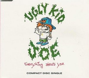 Everything About You - Ugly Kid Joe