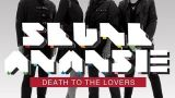 Death To The Lovers - Skunk Anansie
