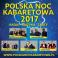 Polska Noc Kabaretowa 2017, Opera Leśna w Sopocie 12.08.2017,  godz. 19:00, Sala Koncertowa PFK, Opera Leśna w Sopocie, Sopot
