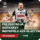 Prezentacja Indykpolu AZS Olsztyn, SPORT OLSZTYN, Galeria Warmińska, Olsztyn