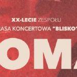COMA - trasa na XX-lecie. Zespół zagra w małych klubach
