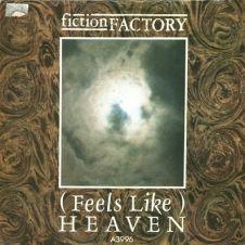 (Feels Like) Heaven - Fiction Factory