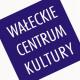 Wałeckie Centrum Kultury, plac Zesłańców Sybiru 3, Wałcz