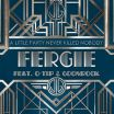 A Little Party Never Killed Nobody (All We Got) - Fergie, Q-Tip, GoonRock
