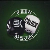 Keep Movin' - C-Block