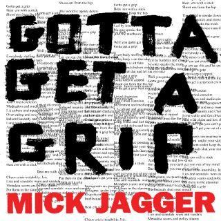 Gotta Get a Grip - Mick Jagger