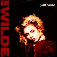 You Came - Kim Wilde