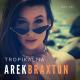 Tropikalna - Arek Braxton