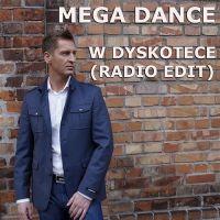W Dyskotece - Mega Dance
