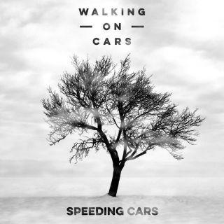 Speeding Cars - Walking On Cars