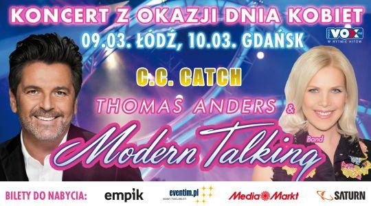 Koncert z okazji Dnia Kobiet! C.C. Catch i Thomas Anders & Modern Talking Band | Łódź i Gdańsk