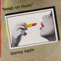 Keep On Music - Danny Keith