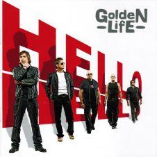 Hello Hello - Golden Life