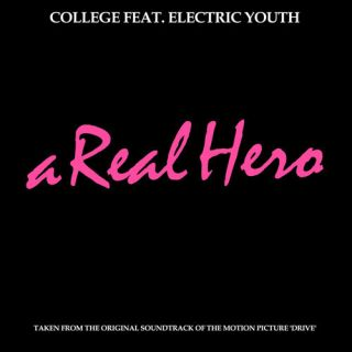 A Real Hero - College, Electric Youth