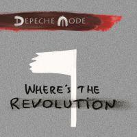 Where's The Revolution - Depeche Mode
