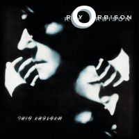 You Got It - Roy Orbison