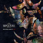 Sepultura - Under My Skin: nowy kawałek i szczegóły nowego minialbumu [VIDEO]