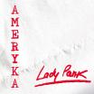 Ameryka - Lady Pank