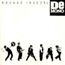 Kochać Inaczej - De Mono