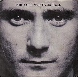 In The Air Tonight - Phil Collins