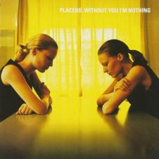Every You Every Me - Placebo