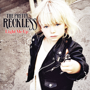 Make Me Wanna Die - The Pretty Reckless