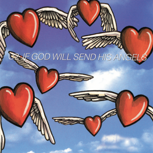 If God Will Send His Angels - U2