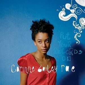 Put Your Records On - Corinne Bailey Rae