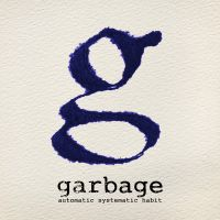 Automatic Systematic Habit - Garbage