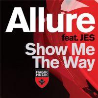 Show Me The Way - Tiesto, Allure