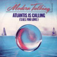 Atlantis Is Calling - Modern Talking